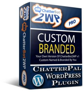 ChatterBot2WP PRO Custom Branded WordPress Plugin For ChatterPal Agencies