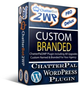 ChatterBot2WP PRO Delux Custom Branded WordPress Plugin For ChatterPal Agencies